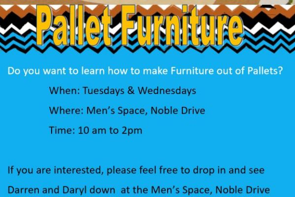 Mens Space - Pallet Furniture Tues & Thursdays